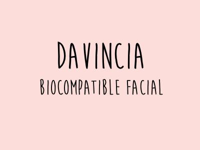 Davincia biocompatible facial